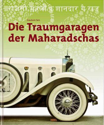 Die Traumgaragen der Maharadschas, Gautam Sen