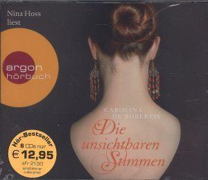 Die unsichtbaren Stimmen, 6 Audio-CDs, Carolina De Robertis