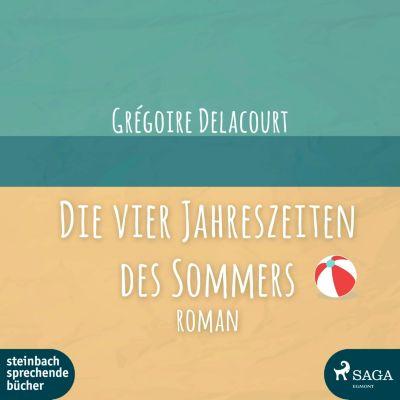Die vier Jahreszeiten des Sommers, MP3-CD, Grégoire Delacourt