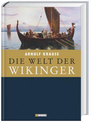 Die Welt der Wikinger, Arnulf Krause