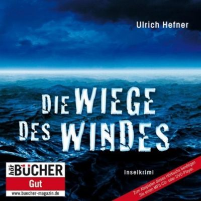 Die Wiege des Windes, 1 MP3-CD, Ulrich Hefner