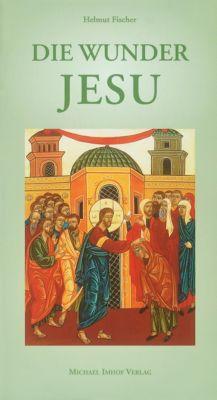 Die Wunder Jesu, Helmut Fischer