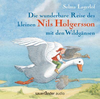 Die wunderbare Reise des kleinen Nils Holgersson mit den Wildgänsen, 2 Audio-CDs, Selma Lagerlöf