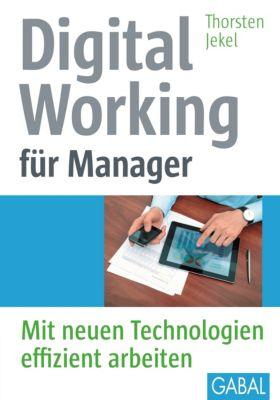 Digital Working für Manager, Thorsten Jekel