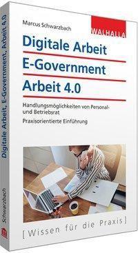 Digitale Arbeit, E-Government, Arbeit 4.0, Marcus Schwarzbach