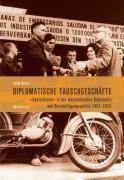 Diplomatische Tauschgeschäfte, Heike Knortz