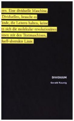 DIVIDUUM, Gerald Raunig