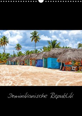 Dominikanische Republik (Wandkalender 2018 DIN A3 hoch) Dieser erfolgreiche Kalender wurde dieses Jahr mit gleichen Bild, hessbeck.fotografix, Hessbeck