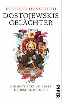 Dostojewskis Gelächter, Eckhard Henscheid
