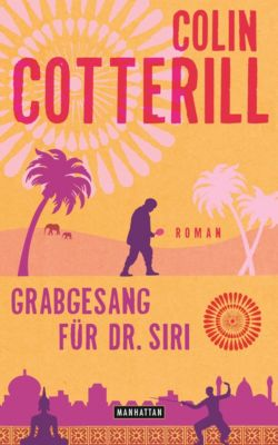 Dr. Siri Band 7: Grabgesang für Dr. Siri, Colin Cotterill