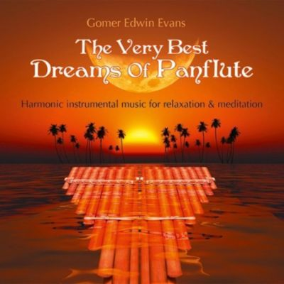 Dreams Of Panflute, Gomer Edwin Evans