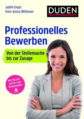 Duden Ratgeber - Professionelles Bewerben, Judith Engst, Hans-Georg Willmann