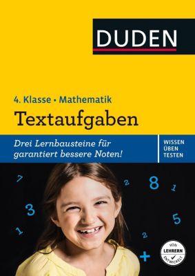 Duden Wissen - Üben - Testen: Mathematik - Textaufgaben 4. Klasse, Ute Müller-Wolfangel, Ute Schreiber