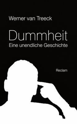 Dummheit, Werner van Treeck