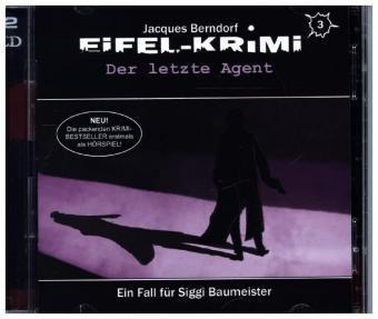 Eifel Krimi - Der letzte Agent, 2 Audio-CDs, Jacques Berndorf
