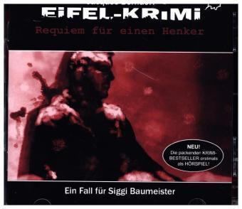 Eifel-Krimi - Requiem für einen Henker, 2 Audio-CDs, Jacques Berndorf
