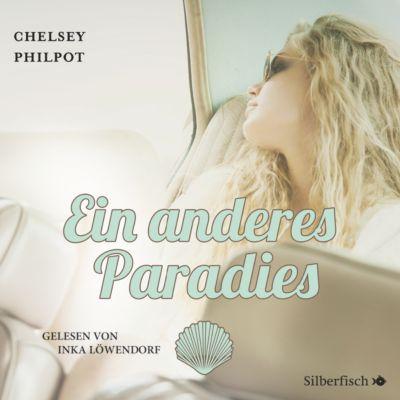 Ein anderes Paradies, 4 Audio-CDs, Chelsey Philpot