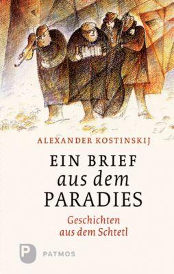 Ein Brief aus dem Paradies, Alexander Kostinskij