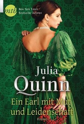 Ein Earl mit Mut und Leidenschaft, Julia Quinn