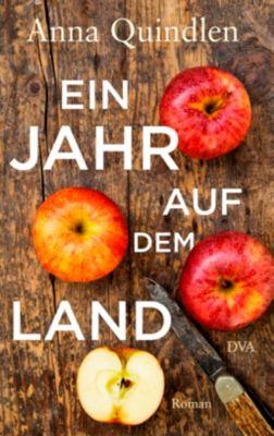 Ein Jahr auf dem Land, Anna Quindlen