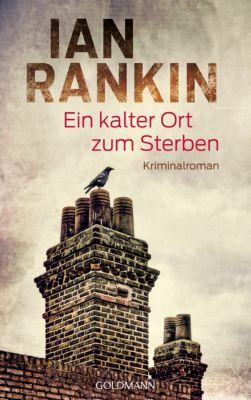 Ein kalter Ort zum Sterben, Ian Rankin