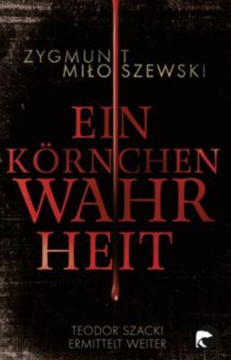 Ein Körnchen Wahrheit, Zygmunt Miloszewski