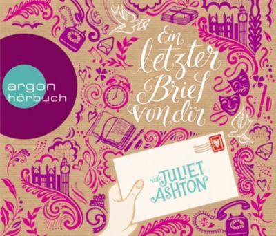 Ein letzter Brief von dir, 6 Audio-CDs, Juliet Ashton