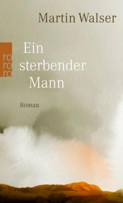 Ein sterbender Mann, Martin Walser