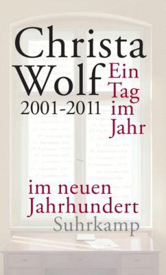 Ein Tag im Jahr im neuen Jahrhundert, Christa Wolf