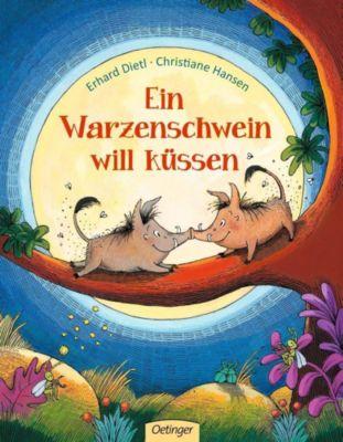 Ein Warzenschwein will küssen, Erhard Dietl, Christiane Hansen