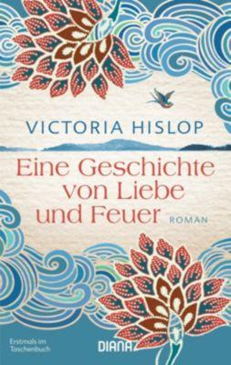 Eine Geschichte von Liebe und Feuer, Victoria Hislop