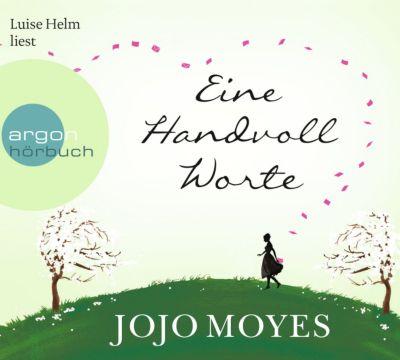 Eine Handvoll Worte, 6 Audio-CDs, Jojo Moyes