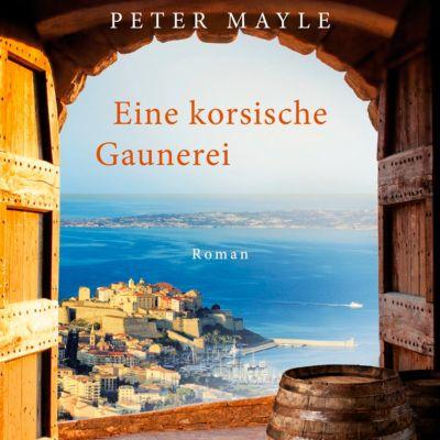 Eine korsische Gaunerei, 1 MP3-CD, Peter Mayle