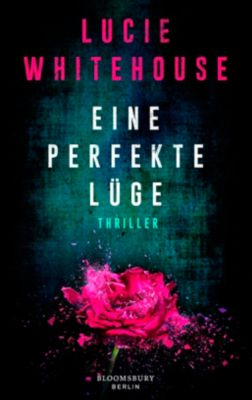 Eine perfekte Lüge, Lucie Whitehouse