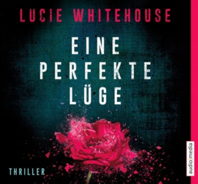 Eine perfekte Lüge, 6 Audio-CDs, Lucie Whitehouse