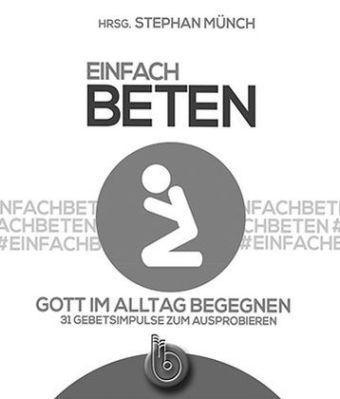 Einfach beten, Stephan Münch