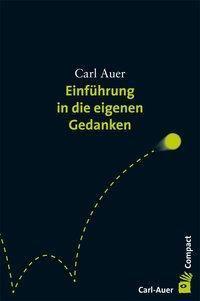 Einführung in die eigenen Gedanken, Carl Auer