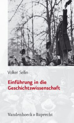 Einführung in die Geschichtswissenschaft, Volker Sellin