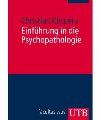 Einführung in die Psychopathologie, Christian Klicpera