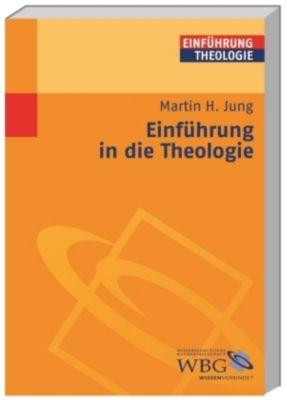 Einführung in die Theologie, Martin H. Jung