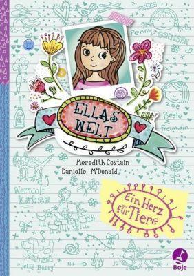 Ellas Welt - Ein Herz für Tiere, Meredith Costain