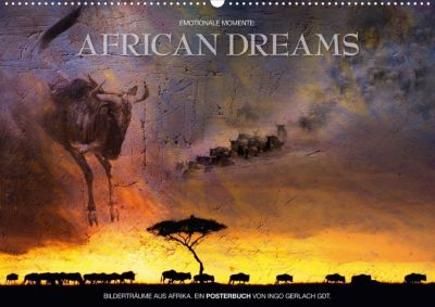Emotionale Momente: African Dreams (Posterbuch DIN A2 quer), Ingo Gerlach