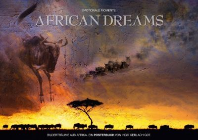 Emotionale Momente: African Dreams (Posterbuch DIN A3 quer), Ingo Gerlach