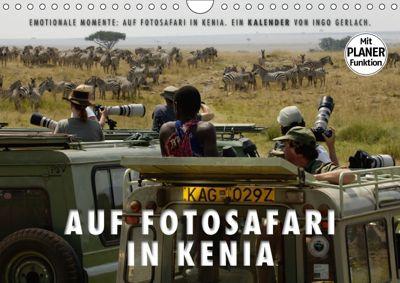 Emotionale Momente: Auf Fotosafari in Kenia (Wandkalender 2018 DIN A4 quer) Dieser erfolgreiche Kalender wurde dieses Ja, Ingo Gerlach