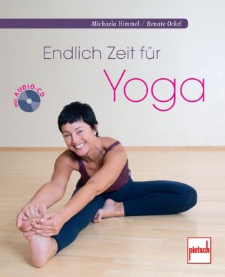 Endlich Zeit für Yoga, m. Audio-CD, Michaela Himmel, Renate Ockel