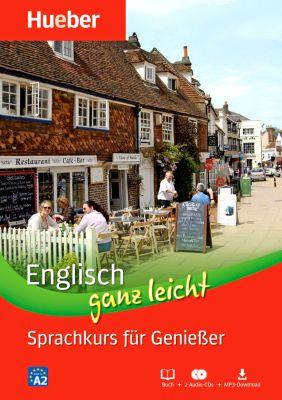 Englisch ganz leicht - Sprachkurs für Geniesser, Buch + 2 Audio-CDs + MP3-Download, Hans G. Hoffmann, Marion Hoffmann