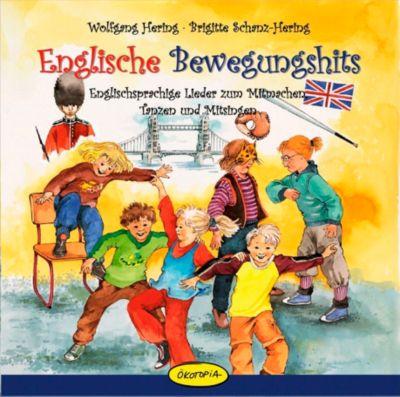 Englische Bewegungshits, 1 Audio-CD, Wolfgang Hering, Brigitte Schanz-Hering