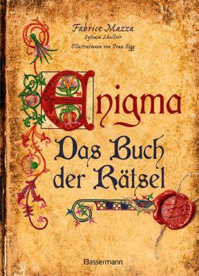 Enigma: Das Buch der Rätsel, Fabrice Mazza, Sylvain Lhullier