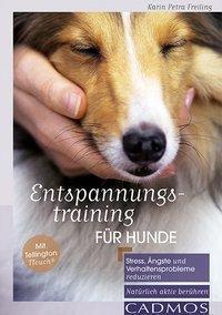 Entspannungstraining für Hunde, Karin Petra Freiling
