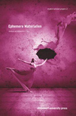 Ephemere Materialien, Andrea von Hülsen-Esch